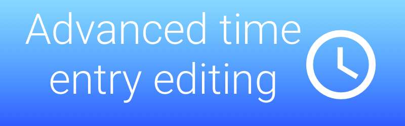 New time editing options
